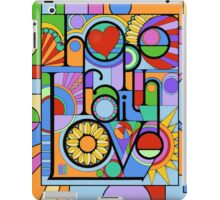 Hope, Faith, Love iPad Case/Skin