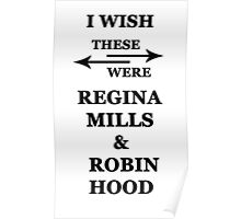 I wish these were Regina Mills and Robin Hood Poster