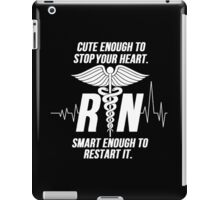 cute enough to stop your heart nurse iPad Case/Skin