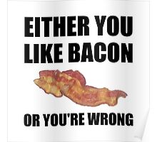 Bacon Or Wrong Poster