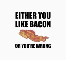 Bacon Or Wrong Unisex T-Shirt
