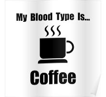 Blood Type Coffee Poster