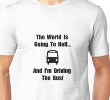 Bus To Hell Unisex T-Shirt
