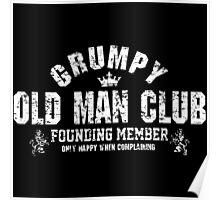 Grumpy Old Man Poster