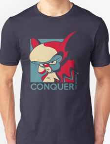 Conquer the World! Unisex T-Shirt