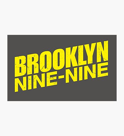 Brooklyn nine nine - tv series Photographic Print