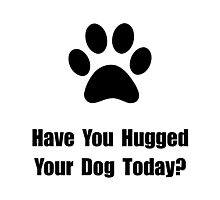 Hugged Dog Photographic Print