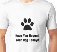 Hugged Dog Unisex T-Shirt