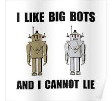 I Like Big Bots Poster