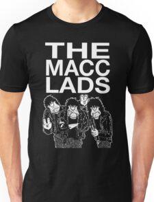 THE MACC LADS Unisex T-Shirt