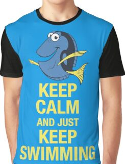 Keep Calm and just Keep Swimming Graphic T-Shirt