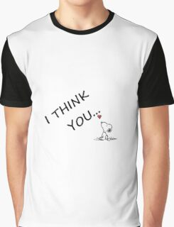snoopy ...i think you Graphic T-Shirt
