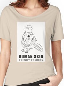 Human Skin Trendy Fashion Beaver / Castor Women's Relaxed Fit T-Shirt