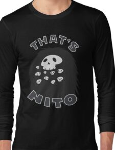 That's Nito (colored text!) Long Sleeve T-Shirt