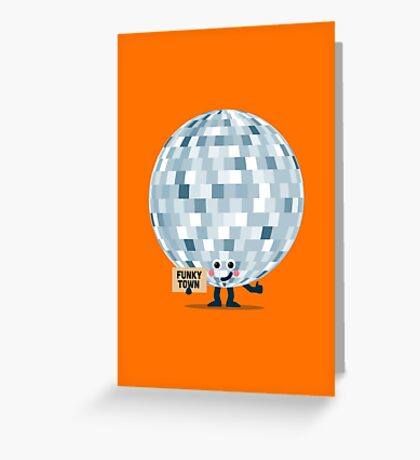 Character Building - Won't you take me to, Funky Town Greeting Card