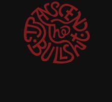 Trancsend The Bull Shit Unisex T-Shirt