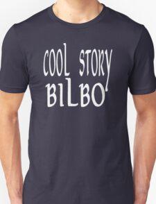 Cool Story Bilbo T-Shirt