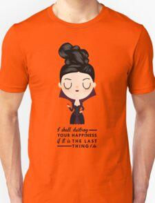 Regina Evil Queen - Happiness quote Unisex T-Shirt