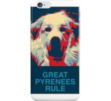 Great Pyrenees Rule iPhone Case/Skin