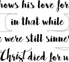 Romans 5:8 Sticker