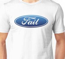 Ford Fail Unisex T-Shirt