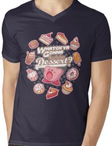 Whatch'ya Gonna Do With That Dessert? Mens V-Neck T-Shirt