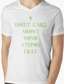 I don't care about your stupid frat - green Mens V-Neck T-Shirt