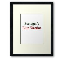 Portugal's Elite Warrior  Framed Print