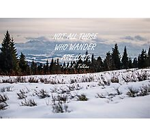 Not all those who wander 13 Photographic Print