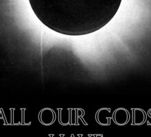 Architects - All Our Gods Have Abandoned Us Fan Art Sticker