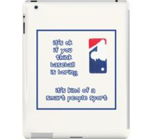 Baseball is Boring iPad Case/Skin