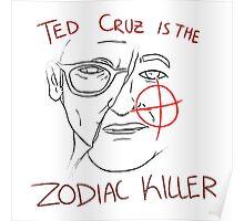 Ted Cruz - Zodiac Killer Poster