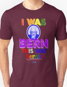 Bernie Sanders LGBT Gay Pride I Was Bern This Way Lady Gaga Rainbow Distressed Vintage Burnout T-Shirt
