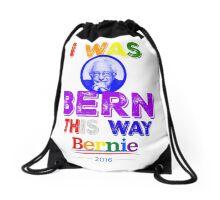 Bernie Sanders LGBT Gay Pride I Was Bern This Way Lady Gaga Rainbow Distressed Vintage Burnout Drawstring Bag