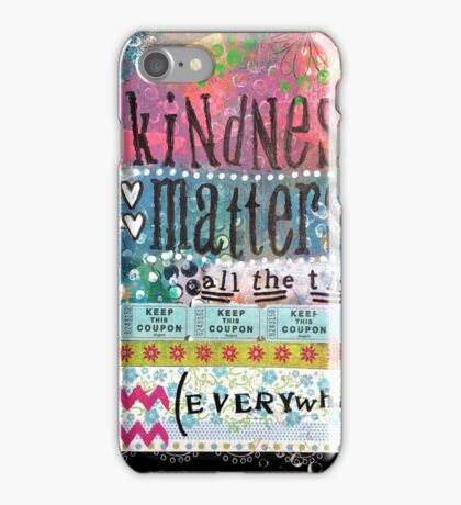 Kindness Matters iPhone Case/Skin
