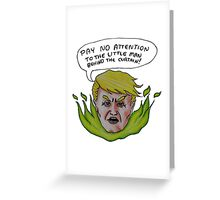 Trump the Great and Terrible Greeting Card