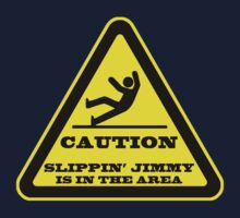 Caution... Slippin' Jimmy One Piece - Short Sleeve