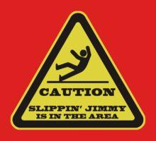 Caution... Slippin' Jimmy One Piece - Short Sleeve