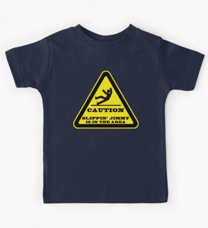 Caution... Slippin' Jimmy Kids Tee