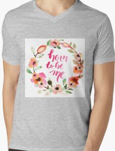 Born to be Me Watercolor Brush Lettering Mens V-Neck T-Shirt