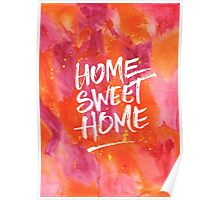 Home Sweet Home Handpainted Abstract Watercolor Orange Pink Yellow Poster