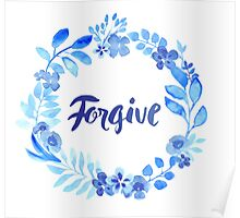 Forgive Watercolor Brush Lettering Blue Poster