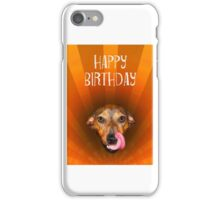 Happy birthday, Mixed breed dog licking lips, sunburst, humor. iPhone Case/Skin