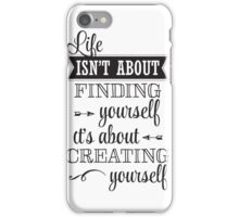 Life Isn't About iPhone Case/Skin