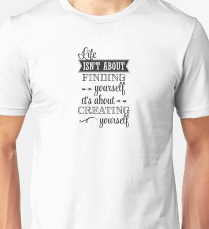 Life Isn't About Unisex T-Shirt