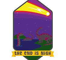 The End is Nigh by Jamie Parks