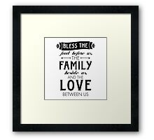 Bless The Family Beside Us Framed Print