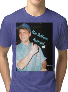 Mac DeMarco Approves  Tri-blend T-Shirt