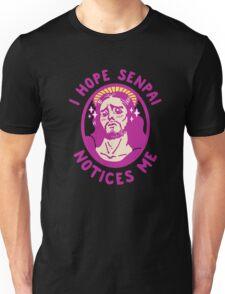 I Hope Senpai Notices Me Unisex T-Shirt