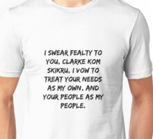 I swear fealty to you,  Unisex T-Shirt